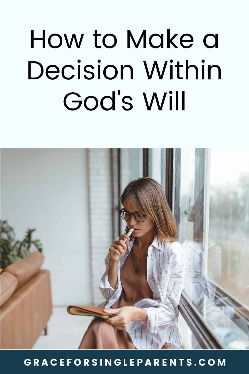 How Do I Know if My Decision is God\'s Will?