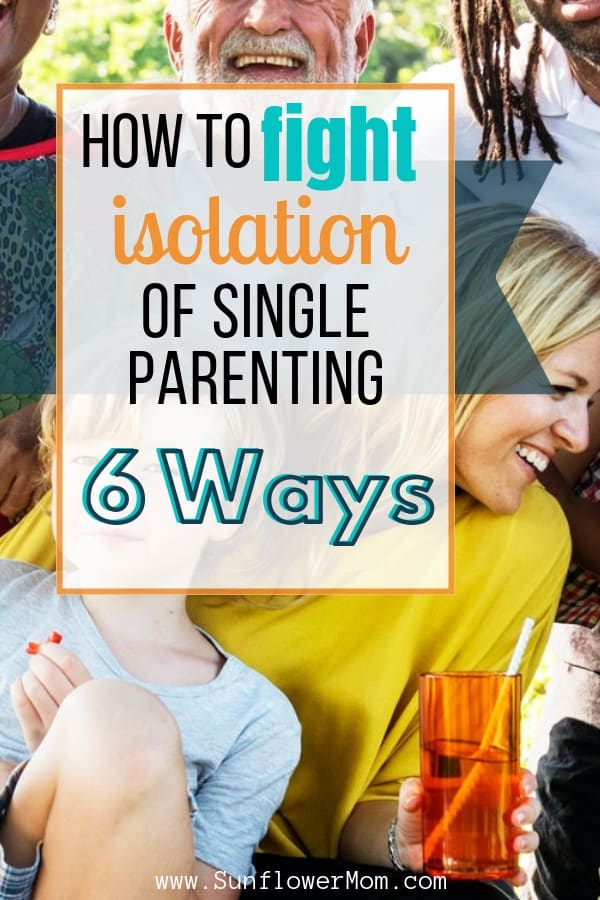 6 Tips You Need to Banish the Isolation of Single Parenting