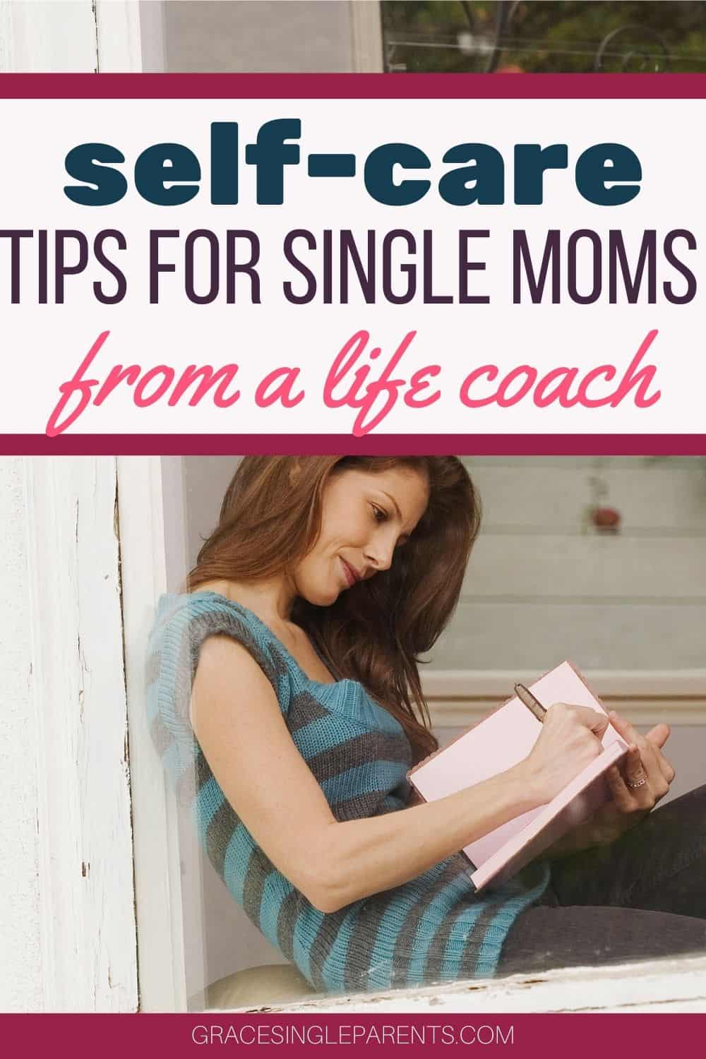 Self-Care Tips for Single Moms from a Certified Life Coach