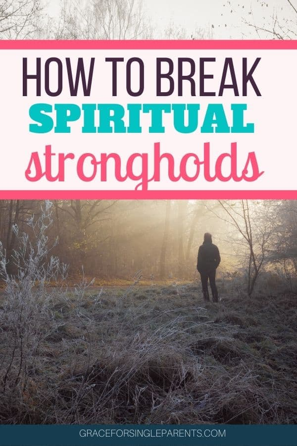 What You Need to Know About Spiritual Strongholds