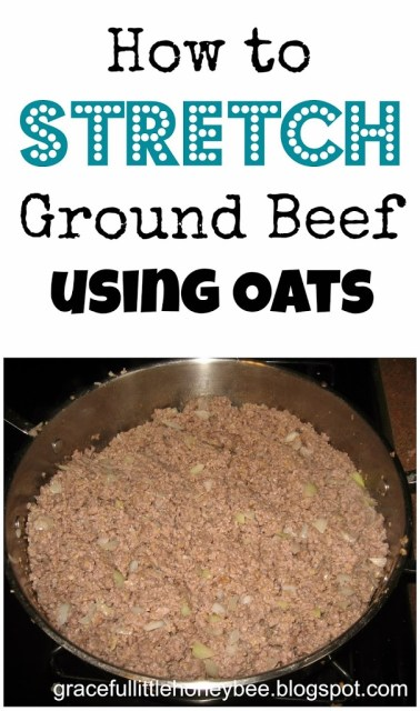 Did you know that you can add oats to ground beef to make it stretch? It won't change the flavor or texture. This one tip can save you lots of money!