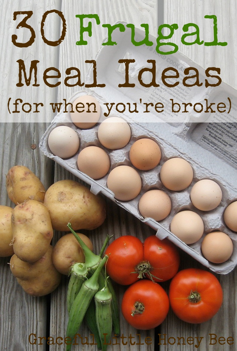 30 Frugal Meal Ideas (for when you're broke) - Graceful