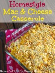 Homestyle Mac and Cheese Casserole