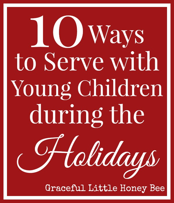 Teach your child the joy of serving others with these 10 simple ideas!
