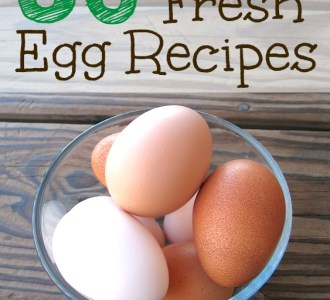 30 Farm Fresh Egg Recipes on gracefullittlehoneybee.com