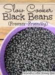 Slow Cooker Black Beans on gracefullittlehoneybee.com