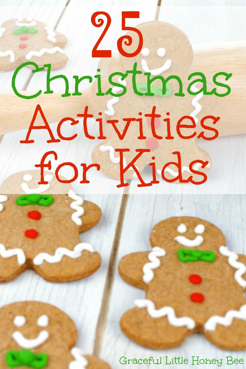 25 Christmas Activities for Kids - Graceful Little Honey Bee