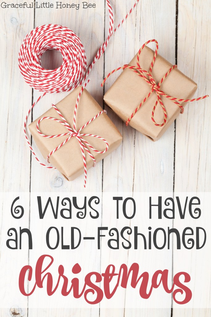 See 6 ways to slow down and have an old-fashioned Christmas including making your own gifts and using natural decorations on gracefullittlehoneybee.com