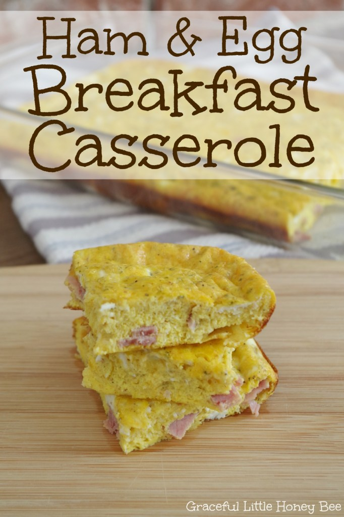 See how to make this easy and delicious ham and egg breakfast casserole on gracefullittlehoneybee.com