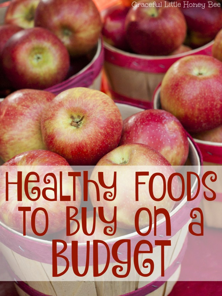 Check out this list of healthy foods to buy when you're on a budget.