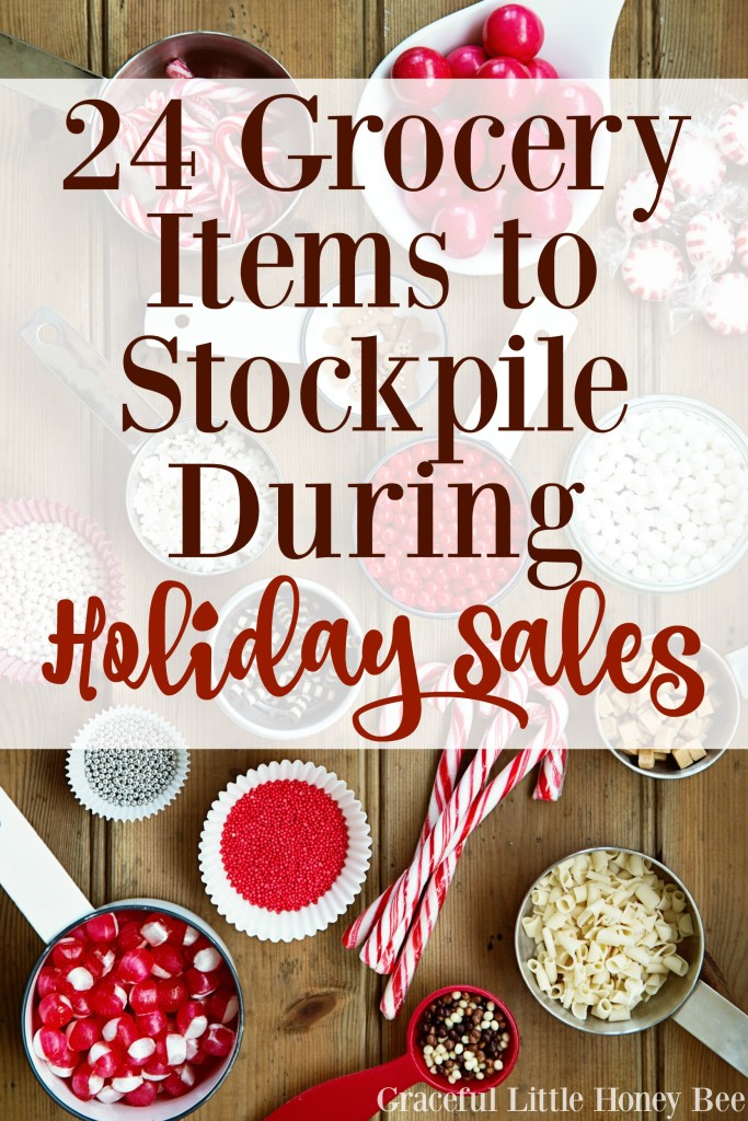 Find out what grocery items you should be stockpiling during holiday sales on gracefullittlehoneybee.com