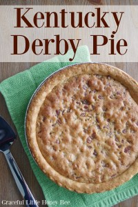 You've GOT to try this DELICIOUS Chocolate Pecan Kentucky Derby Pie from gracefullittlehoneybee.com