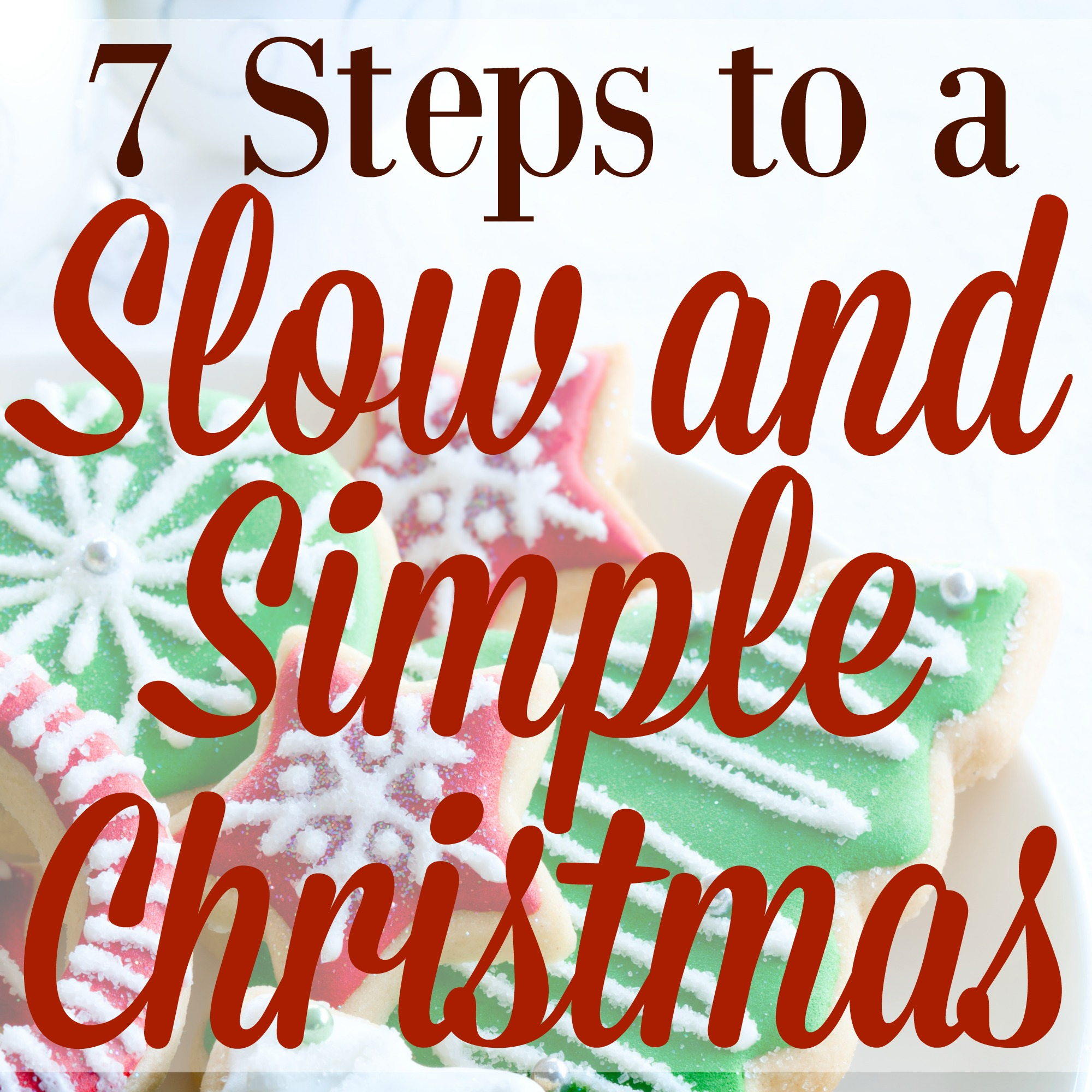 7 steps to a slow and simple christmas graceful little honey bee - 7 11 Open On Christmas