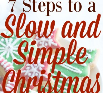 7 Steps to a Slow and Simple Christmas