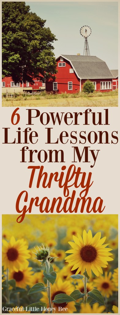 Check out this list of powerful life lessons learned from my thirfty grandma on gracefullittlehoneybee.com