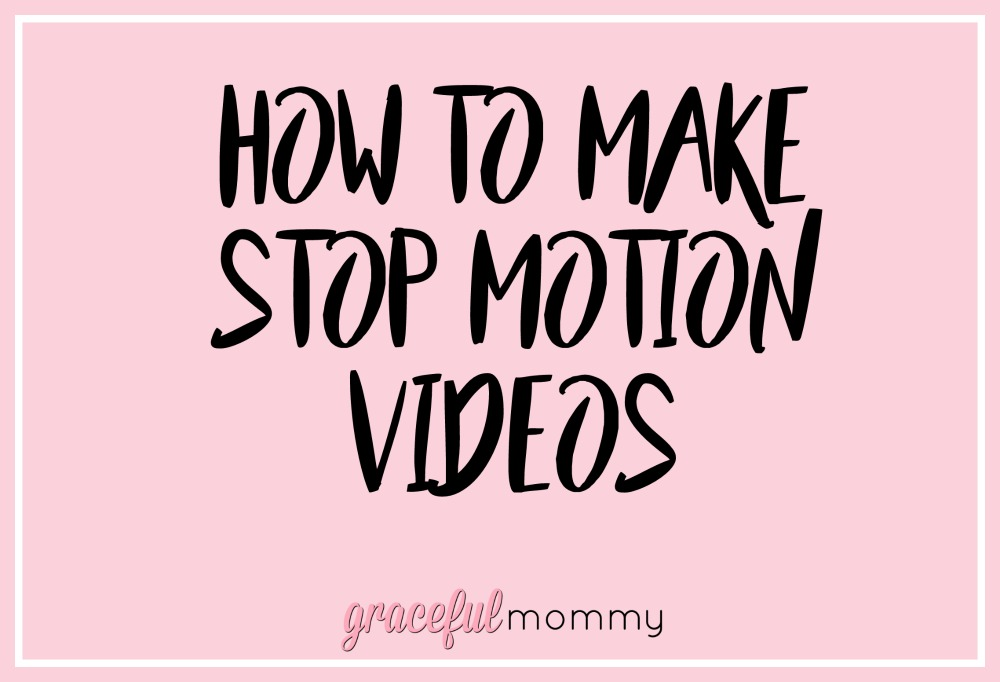 How to make stop motion videos!