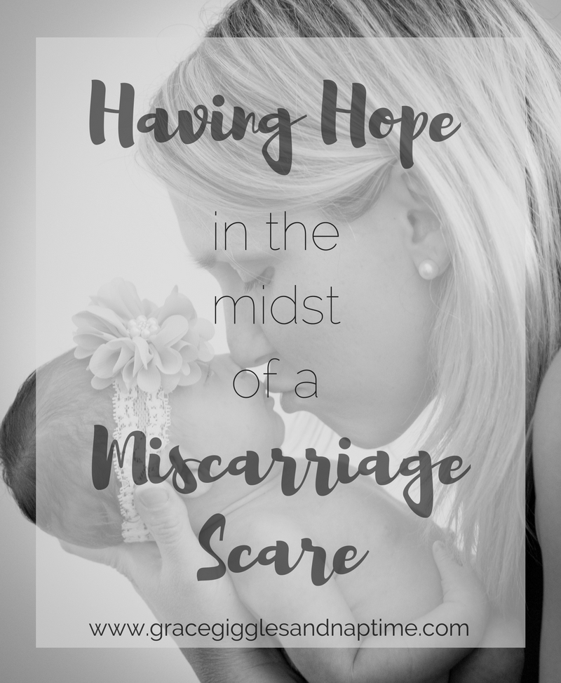 Having Hope in the Midst of a Miscarriage Scare