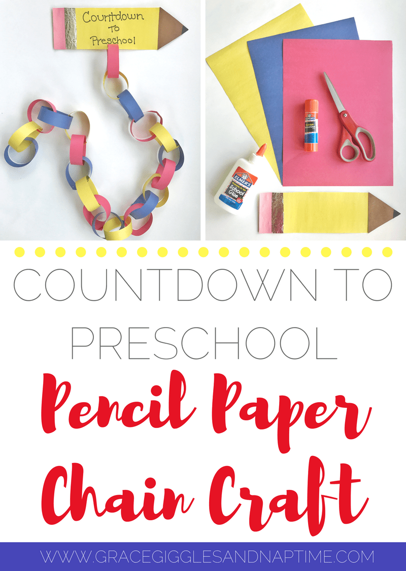 Countdown to Preschool Pencil Paper Chain Craft