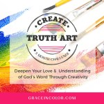 Create Truth Art Challenge | Devotions and Art Prompts
