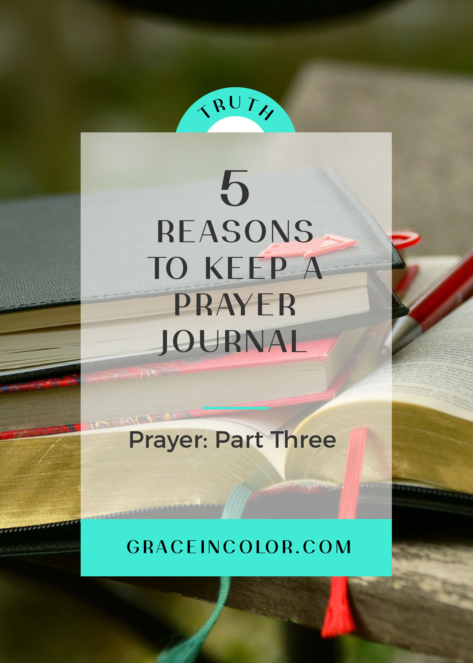 5 Reasons to Keep a Prayer Journal
