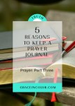 Prayer: 5 Reasons to Keep a Prayer Journal