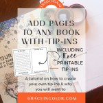 Add Pages to Any Book with Tip-Ins