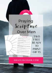 Pray over men, with free printables