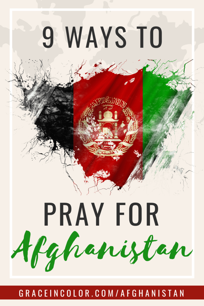 Nine ways to pray for Afghanistan by Grace in Color