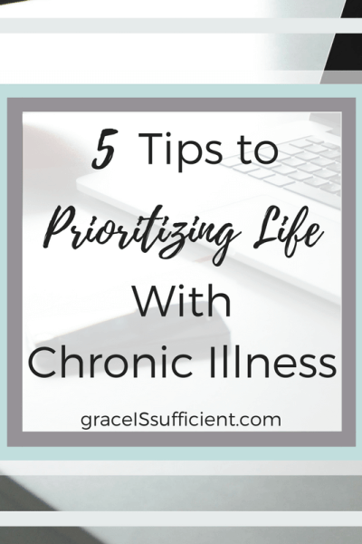 prioritizing life with chronic illness