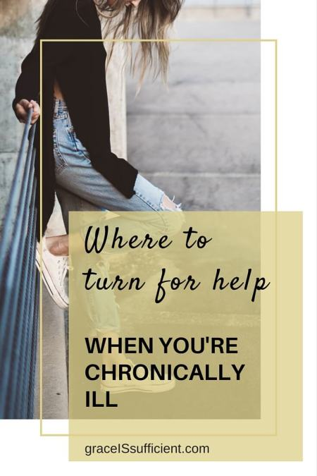 help when you're chronically ill