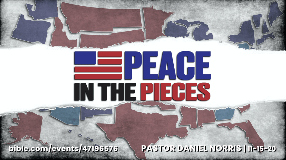 Peace_In_The_Pieces__Pastor_Daniel_Norris__11-15-20