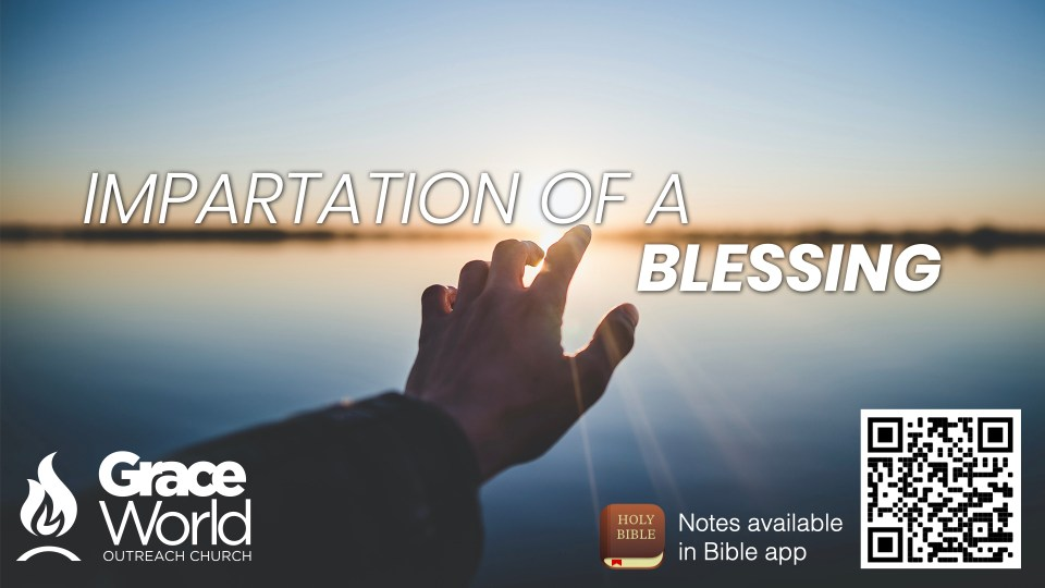 Impartation Of Blessing.001