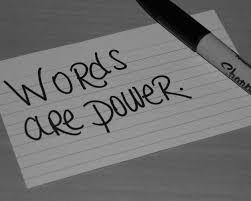 думите са сила