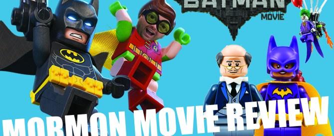 The Lego Batman Movie- Mormon Movie Review