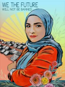 Activist Isra Chaker, We The Future. Poster Credit Kate Deciccio