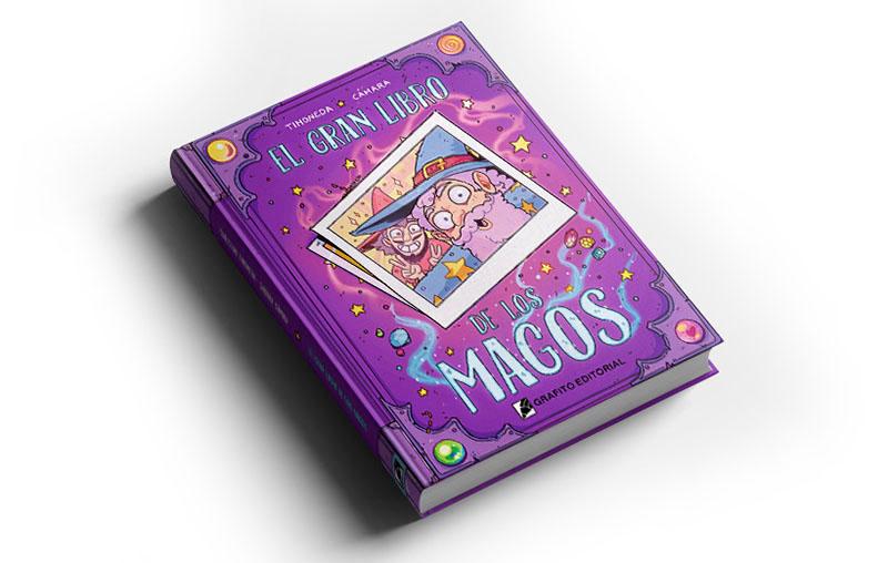 este es el gran libro de los magos de grafito editorial dibujado por Sabrina Cámara y Cristian Timoneda