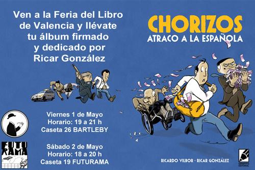 Cartel de la feria libro 2015 en valencia para el cómic chorizos en BARTLEBY Y FUTURAMA