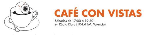 cafe con vistas, programa de comic en radio klara