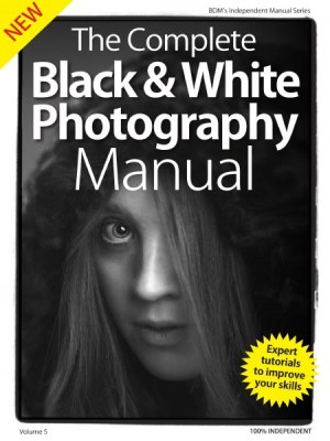 BDM's The Complete Black & White Photography Manual - Volume 5