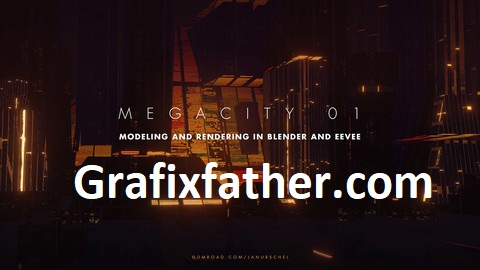 Download] Megacity Modeling and rendering in Blender and