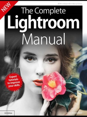 The Complete Lightroom Manual 3rd Edition 2019
