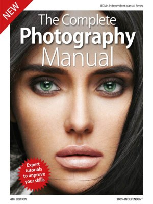 The Complete Photography Manual 4th Edition 2019