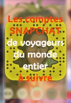 Les comptes Snapchat de voyageurs du monde entier à suivre