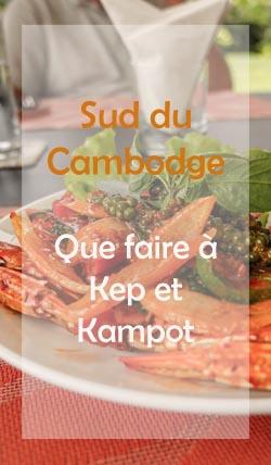 Que faire à Kep et à Kampot