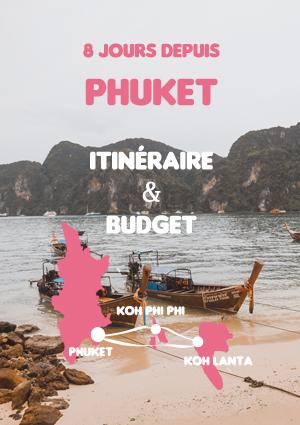 8 jours au départ de Phuket: itinéraire et budget