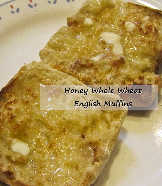Honey Whole Wheat English Muffins Grain Mill Wagon