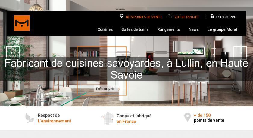 fabricant de cuisines savoyardes a lullin en haute savoie cuisine equipee