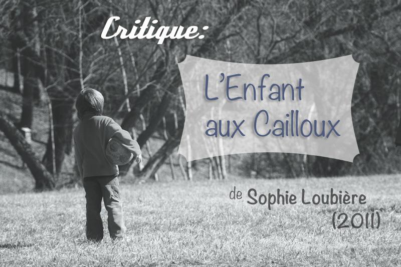 005 Critique Enfant aux Cailloux