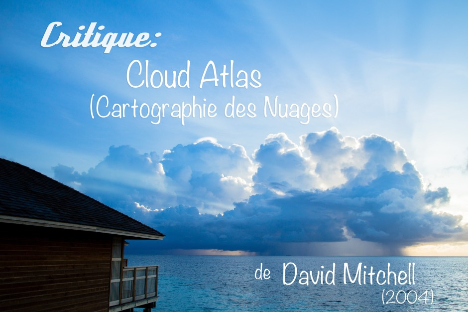 006 Critique Cloud Atlas