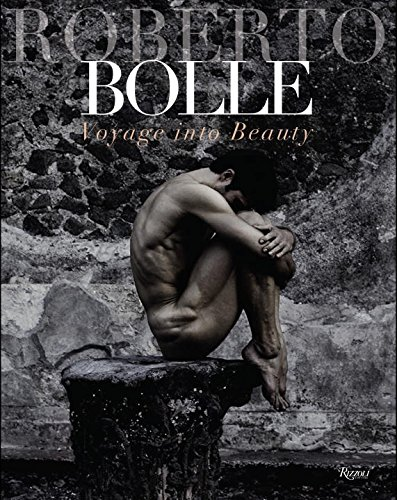 Voyage into Beauty Roberto Bolle